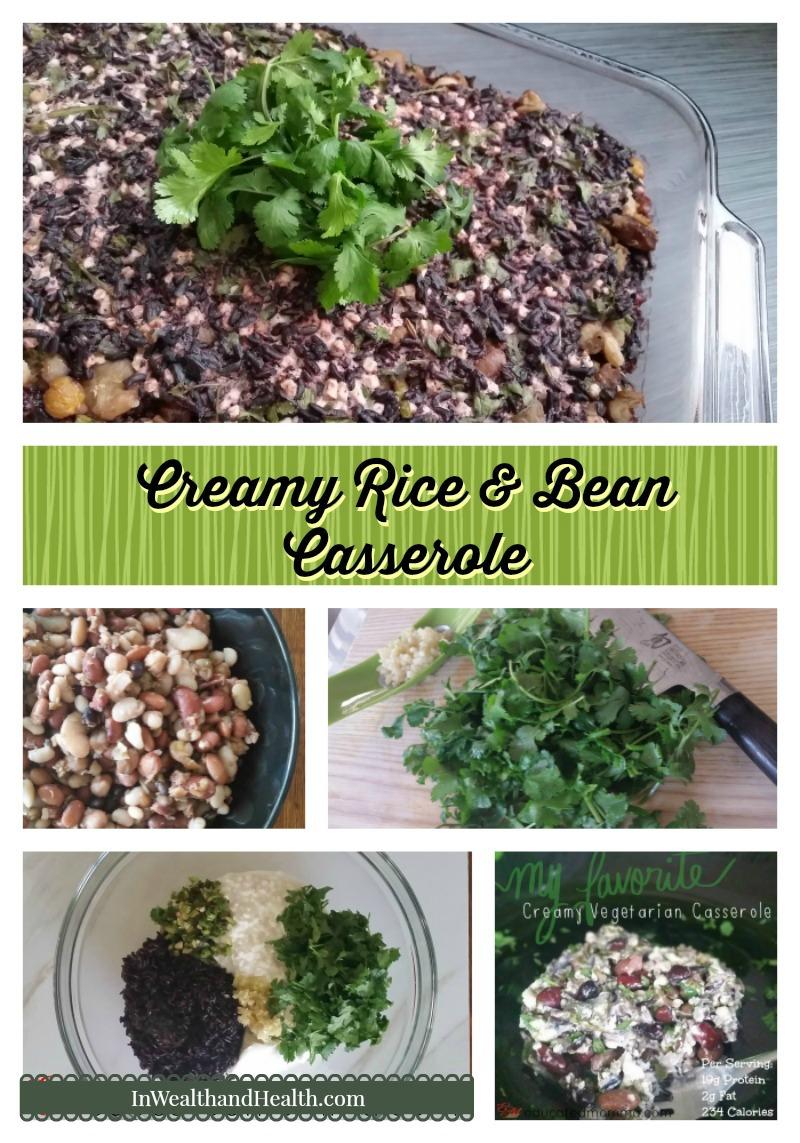 Creamy Cilantro Rice and bean casserole | In Wealth and Health