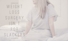 Weight Loss Surgery Isn't for Slackers: The Shocking Truth about Bariatric Surgery   In Wealth & Health