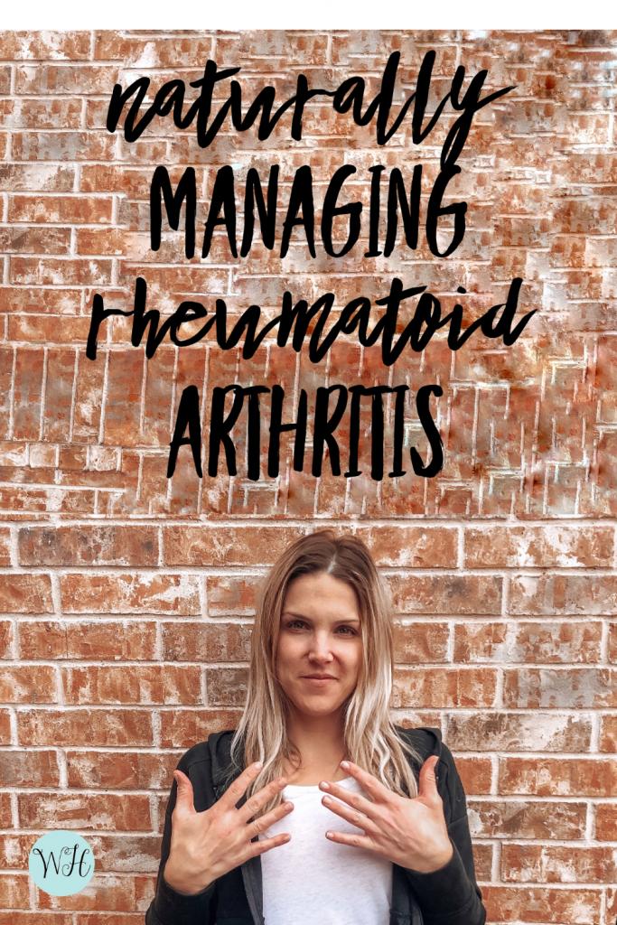 How I am naturally managing my rheumatoid arthritis #natural #rheumatoidarthritis