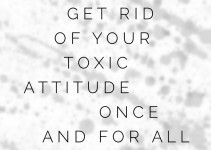 How to get rid of an attitude | In Wealth & Health