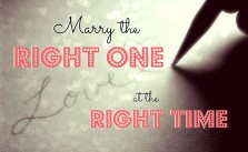 7 Secrets to Marry the Right One at the Right Time
