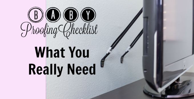 Baby Proofing Checklist: What You Really Need