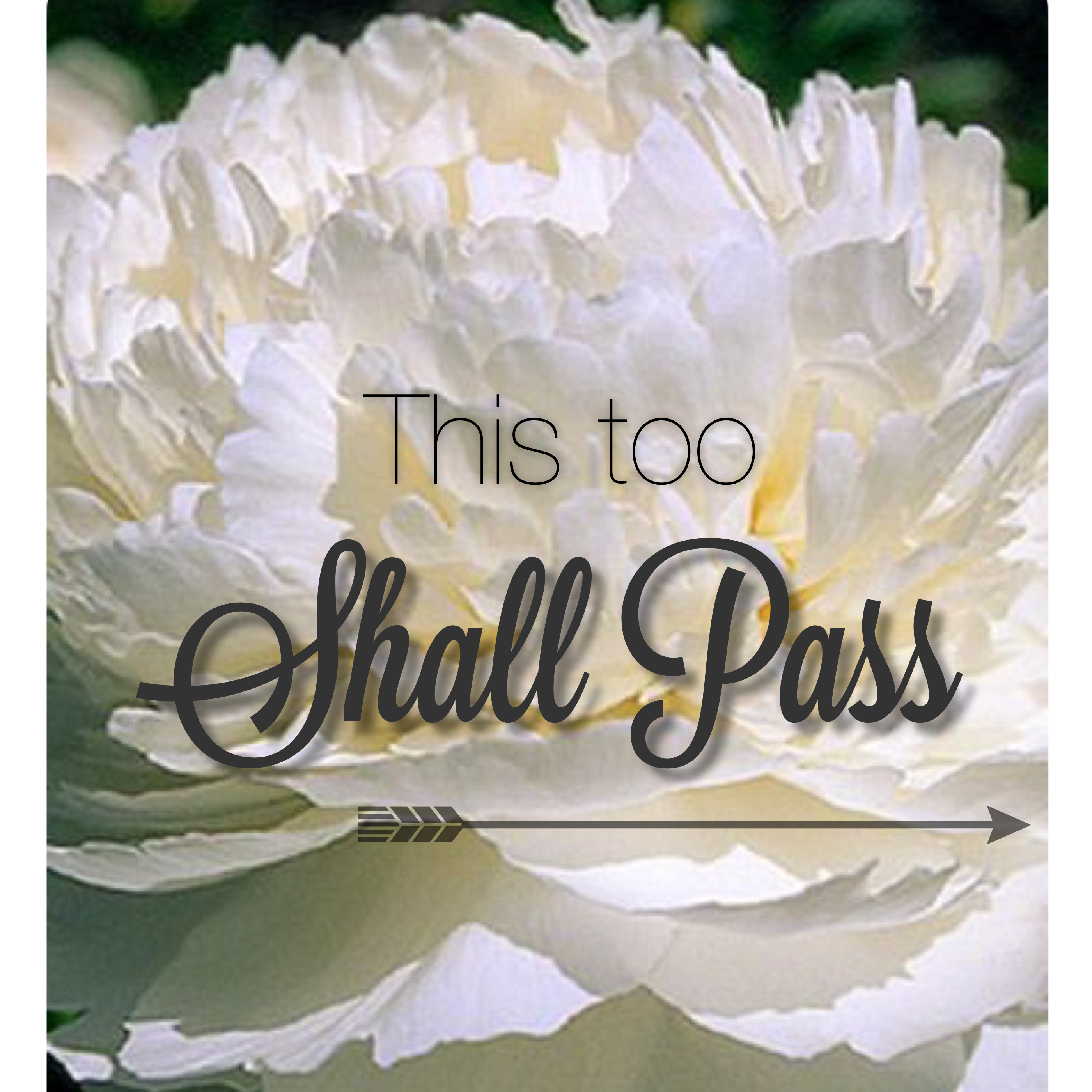 Why do bad things happen...this too shall pass?