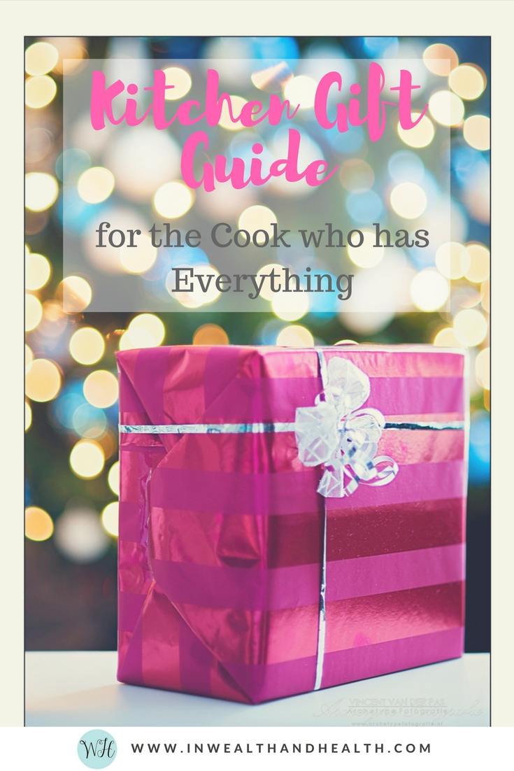 kitchen gift guide for the cook who has everything