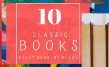 10 Books Every Nursery Needs