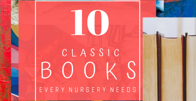 10 Books Every Nursery Needs